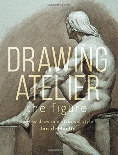 Drawing Atelier - The Figure: How to Draw in a Classical Style - 01